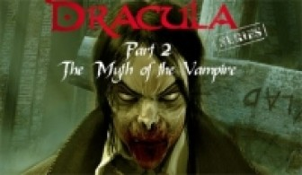 Dracula Series Part 2: The Myth of the Vampire