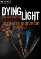 Dying Light - Ultimate Survivor Bundle