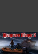 Margrave Manor 2 : The lost Ship