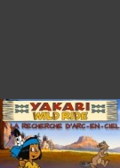 Yakari Wild Ride - Looking for Rainbow