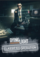 Dying Light - Classified Operation Bundle (DLC)